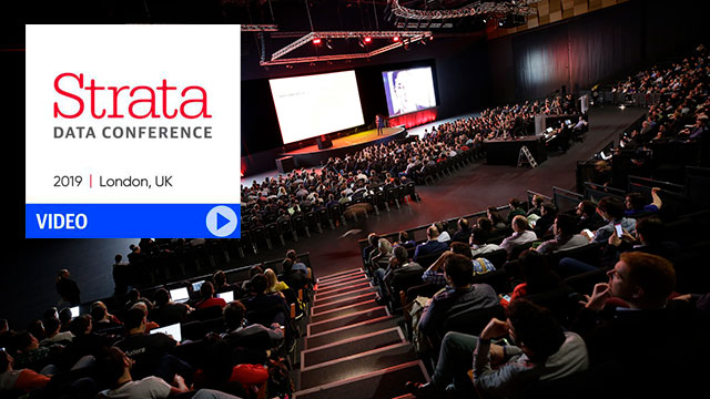 Strata Data Conference in London 2019 Video Compilation